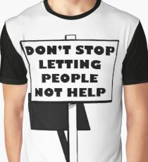 """Impractical Jokers """"Don't stop letting people not help"""" Graphic T-Shirt"""