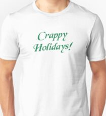 Crappy Christmas Happy Holidays T-Shirt