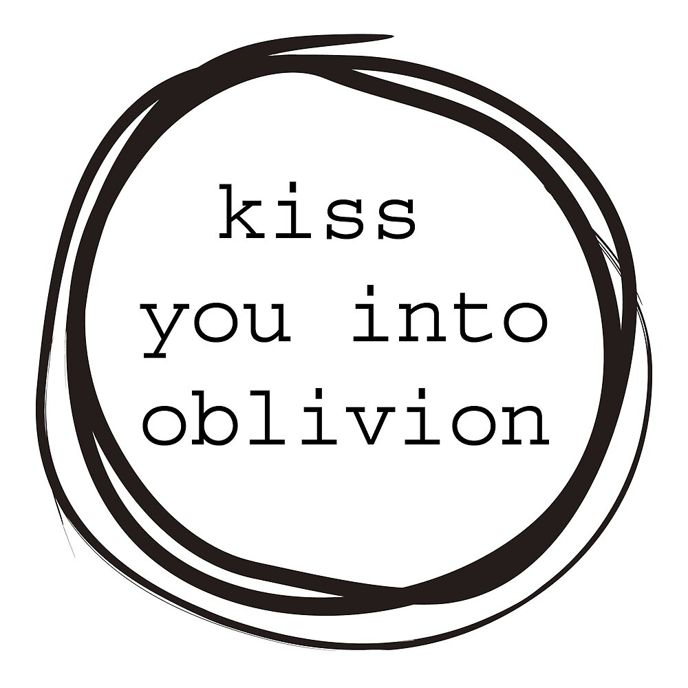 Kiss You Into Oblivion by crayonista