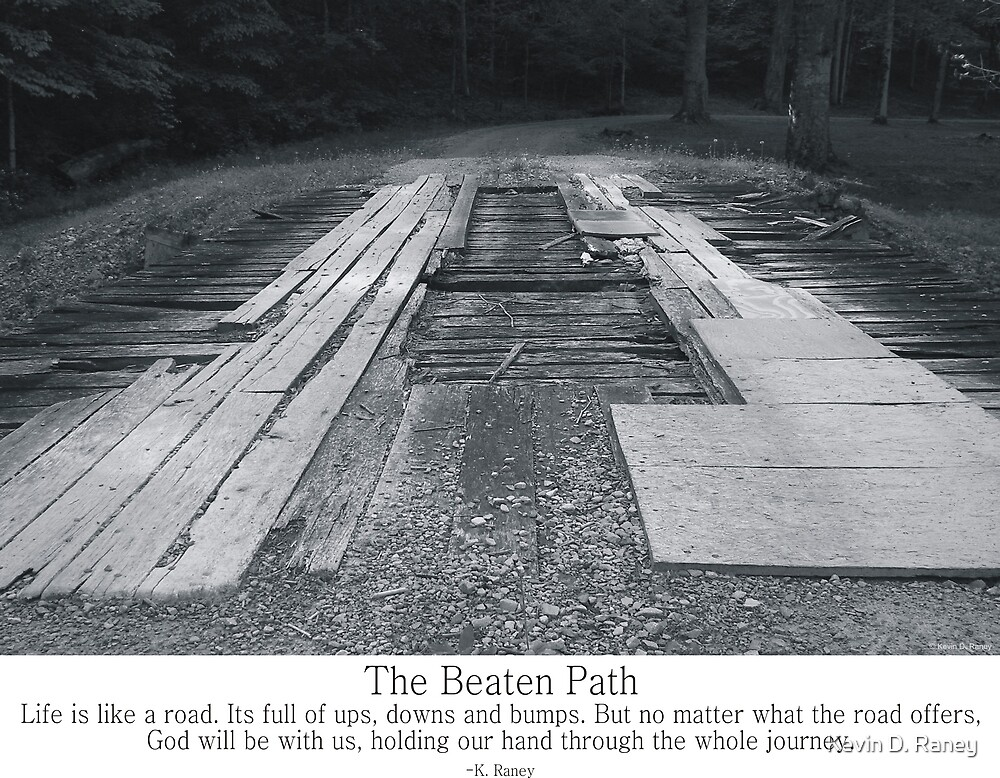 The Beatin Path by Kevin D. Raney