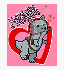 I Love you a TaunTaun! Photographic Print