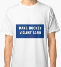 Make Hockey Violent Again - USA Edition Classic T-Shirt