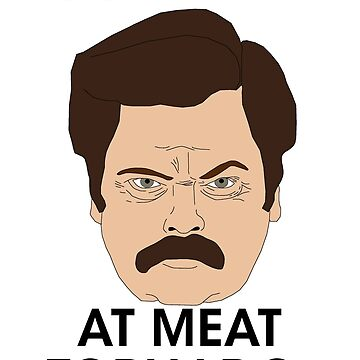 Ron Swanson - Meat Tornado by BrandonEstes