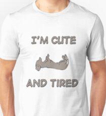 I am cute and tired Dachshund Unisex T-Shirt