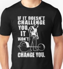 Challenge and Change (white print) Unisex T-Shirt