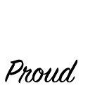 proud by Rjcham