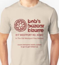 Bob Berdella - Bob's Bazaar Bizarre - Real Thing! Unisex T-Shirt