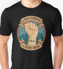 A Slave Obeys Unisex T-Shirt