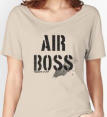 Air Boss (requestin' a flyby) Women's Relaxed Fit T-Shirt