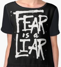 Fear is a Liar - Inspirational Christian Chiffon Top