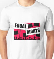 equal rights race gender age  Unisex T-Shirt