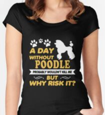 Poodle Shirt Cute Gift For Dad Mom Lady Women Men Love Dog Women's Fitted Scoop T-Shirt