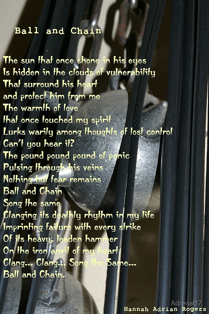 Ball And Chain (Poem) by Adrena87