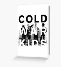 cold war kids Greeting Card