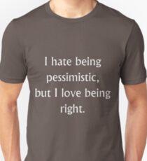 Pessimistic  Unisex T-Shirt