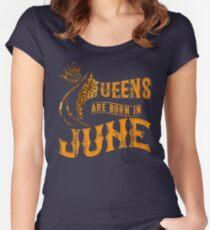 tLegends Queens are born in june  Women's Fitted Scoop T-Shirt