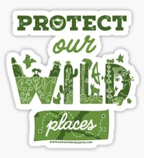 Protect Our Wild Places Sticker