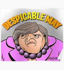 Despicable May Illustration by MrShoeShineMan Poster