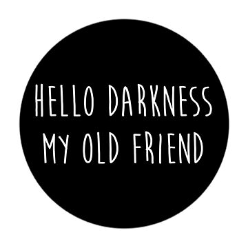 Hello darkness my old friend by azria