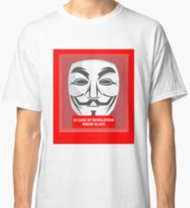 In case of revolution Classic T-Shirt