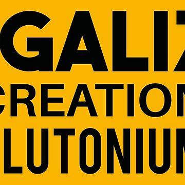 LEGALIZE RECREATIONAL PLUTONIUM RECTANGLE STICKER by patriotsapparel
