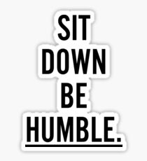 MUSIC : SIT DOWN BE HUMBLE Sticker