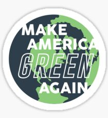 Make America Green Again Sticker
