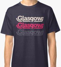 Glasgow, Glasgow, Glasgow Classic T-Shirt