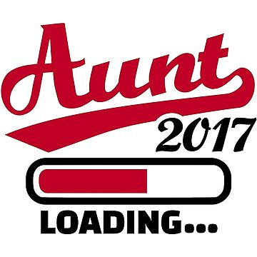 Aunt 2017 Loading by Stegman