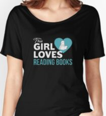 This Girl Loves Reading Books Women's Relaxed Fit T-Shirt
