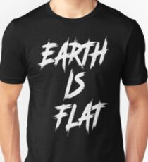 Flat Earth Designs - Earth is Flat T-Shirt