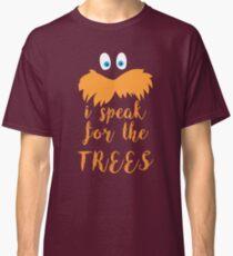 lorax speak Classic T-Shirt