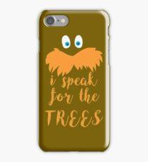 lorax speak iPhone Case/Skin