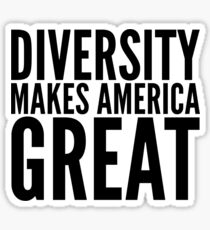Diversity Makes America Great Sticker