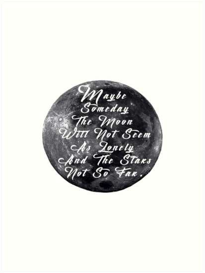 Moon Quotes Art Prints By Solo Reach Redbubble