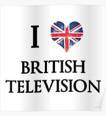 I Love British Television Poster