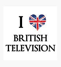 I Love British Television Photographic Print