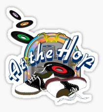 At the Hop 50's  Sticker  Sticker