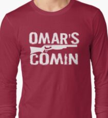 Omar's Comin - The Wire Long Sleeve T-Shirt
