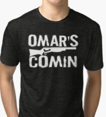 Omar's Comin - The Wire Tri-blend T-Shirt