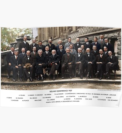 Colorized - Solvay Conference 1927. Einstein, Curie, Bohr and more. Poster