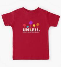 Unless? Kids Tee