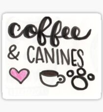 coffee and canines Sticker