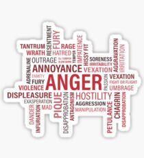 Anger, annoyance, pique, hostility, vexation, violence, fury, disapprobation Sticker