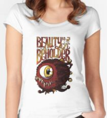 Beauty is in the Eye of the Beholder Women's Fitted Scoop T-Shirt