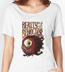 Beauty is in the Eye of the Beholder Women's Relaxed Fit T-Shirt