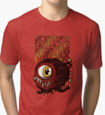Beauty is in the Eye of the Beholder Tri-blend T-Shirt