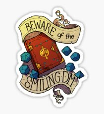 Beware of the Smiling Dungeon Master Sticker