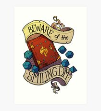 Beware of the Smiling Dungeon Master Art Print