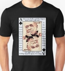 Charles Bukowski. The Ace Of Clubs T-Shirt